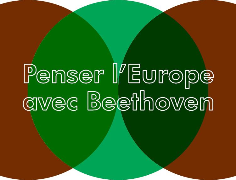 Penser l'Europe unie avec Beethoven