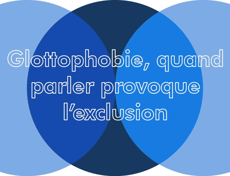 Glottophobie, quand parler provoque l'exclusion| Philippe Blanchet & Dulce Pereira