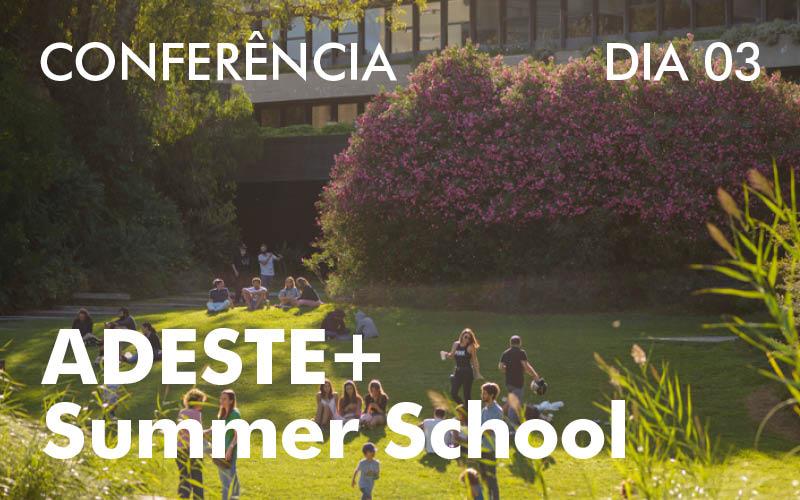 Adeste Summer School 03