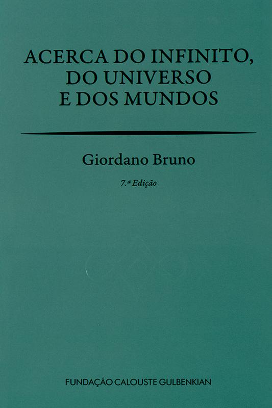 Acerca do Infinito, do Universo e dos Mundos / Giordano Bruno