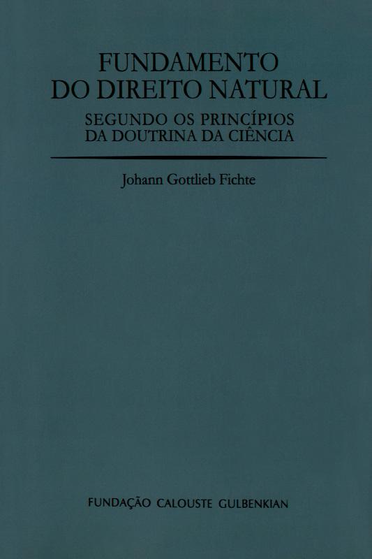 Fundamento do Direito Natural Segundo os Princípios da Doutrina da Ciência