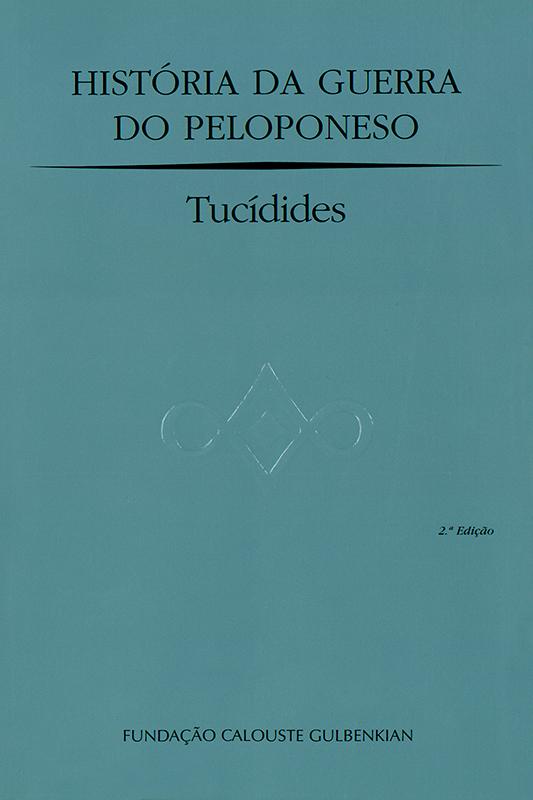 História da Guerra do Peloponeso / Tucídides