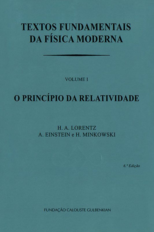 Textos fundamentais da física moderna I: O princípio da relatividade